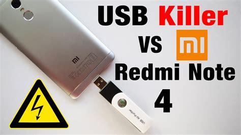 Usb Killer usb killer vs xiaomi redmi note 4 instant