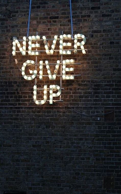 imagenes don t give up never give up pictures photos and images for facebook