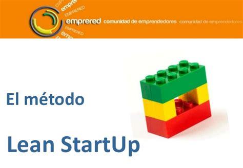 el mtodo lean startup 842340949x mo3 introcucci 243 n al m 233 todo lean startup