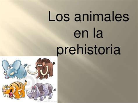 los superpreguntones la prehistoria 8499742181 animales en la prehistoria