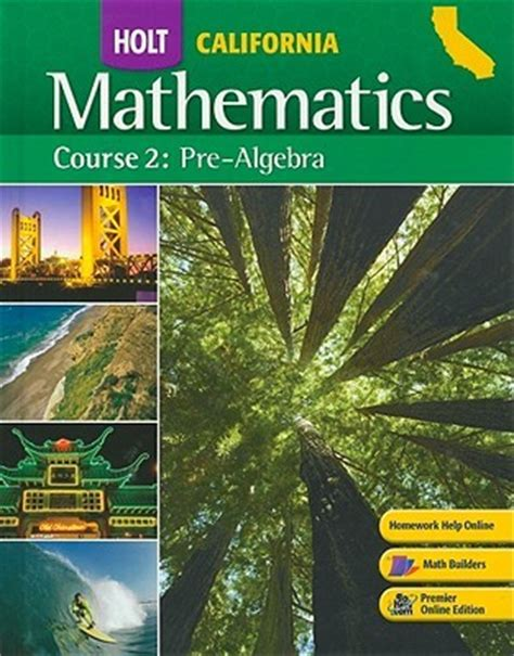 a course of mathematics books california holt mathematics pre algebra course 2 by