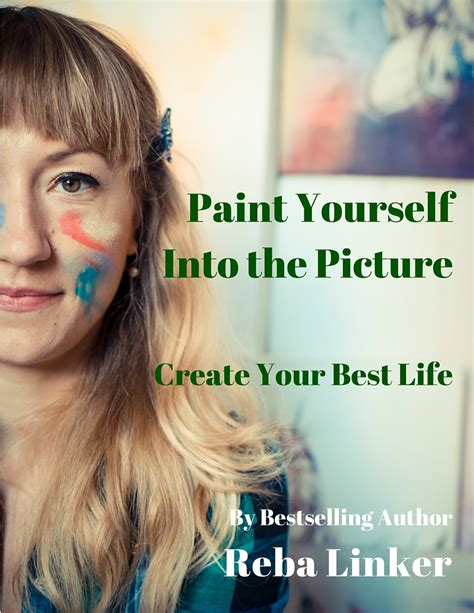 paint yourself paint yourself into the picture reba linker author
