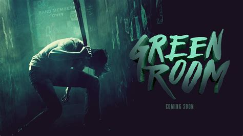 green room blistering band trailer for green room at
