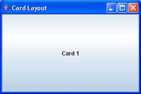 swing cardlayout nulllayout pane layout 171 swing jfc 171 java