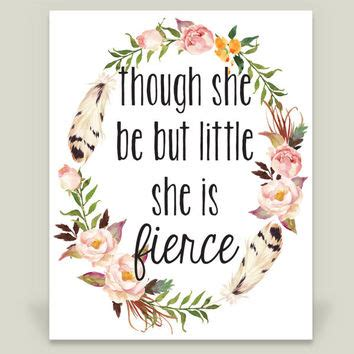 though she be but little she is fierce tattoo 24 though she be but she is fierce quote