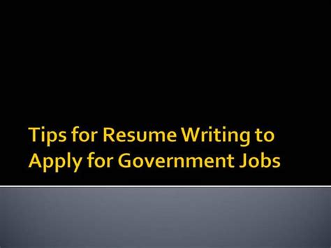 Resume Writing Tips Ppt Tips For Resume Writing To Apply For Government