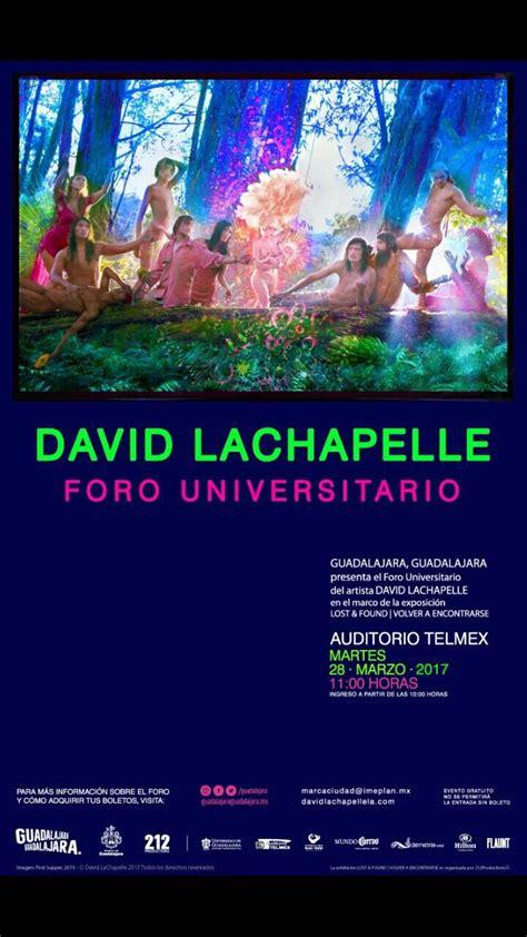 david lachapelle lost 3836570459 conferencia de david lachapelle quot lost found quot tr 225 fico zmg