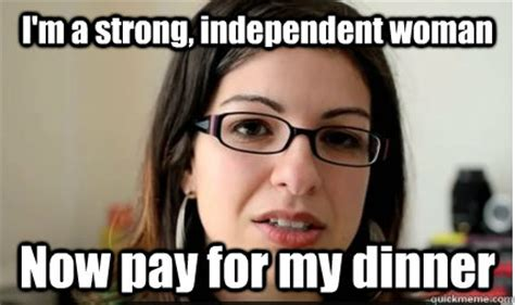 Independent Woman Meme - the brand of independence viva la manosphere