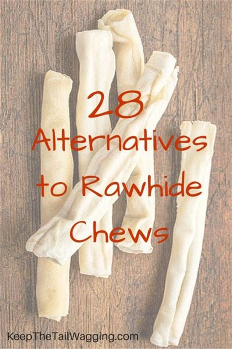 is rawhide ok for puppies 5 safe and healthy alternatives to rawhide chews for dogs keep the wagging