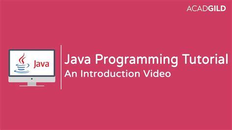 tutorial java certification java tutorial for beginners 2017 introduction to java