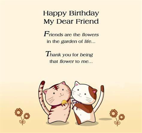 Wish You Happy Birthday My Dear Friend Happy Birthday Wishes For Friend