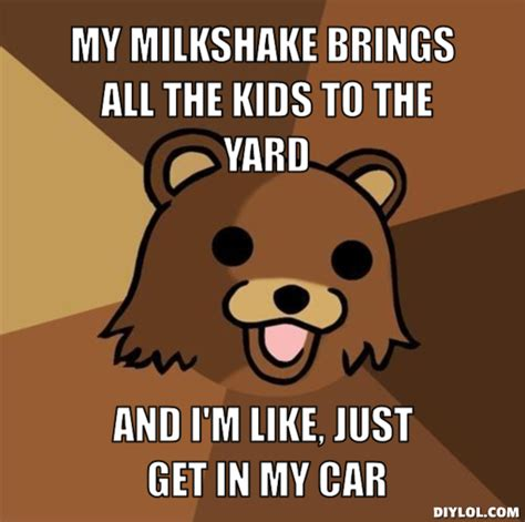 Milkshake Meme - my milkshake brings all the boys to the yard know your meme