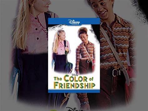 the color of friendship the color of friendship