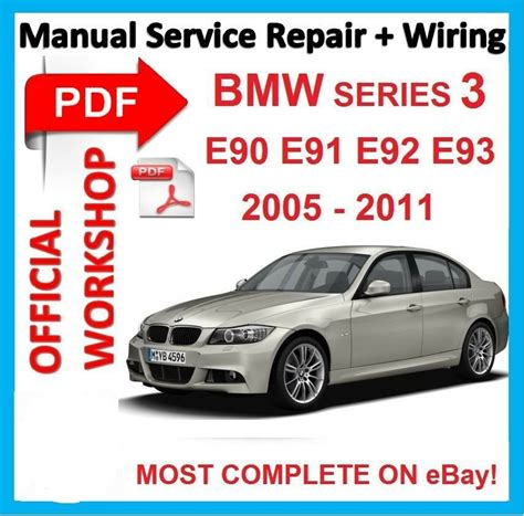 off workshop manual service repair for bmw series 3 e90 e91 e92 e93 2005 2011 ebay