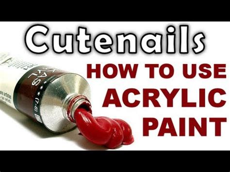 How To Use Acrylic Paints For Your Nail
