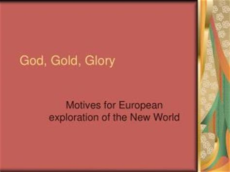 European Exploration Of The New World Essay by Ppt Age Of Exploration 1450 1750 God Gold And Powerpoint Presentation Id 742414