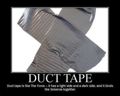 Tape Meme - duct tape funny quotes quotesgram