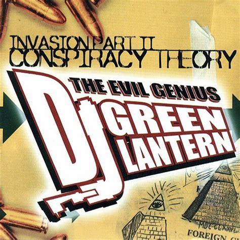 dj green lantern invasion 2 conspiracy theory