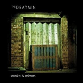 smoke and mirrors mp3 smoke mirrors the draymin mp3 buy full tracklist