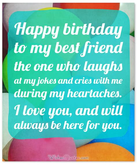 happy birthday my best friend heartfelt birthday wishes for your best friends with