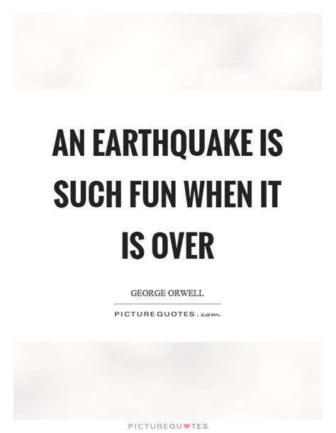 earthquake quotes funny earthquake quotes earthquake sayings earthquake