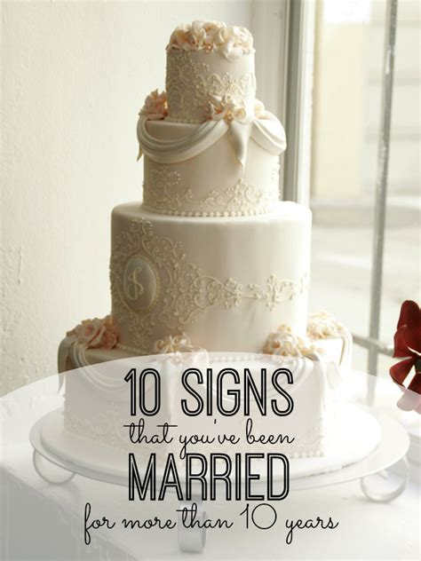 10 Signs He Is Married by 10 Signs That You Ve Been Married For More Than 10 Years
