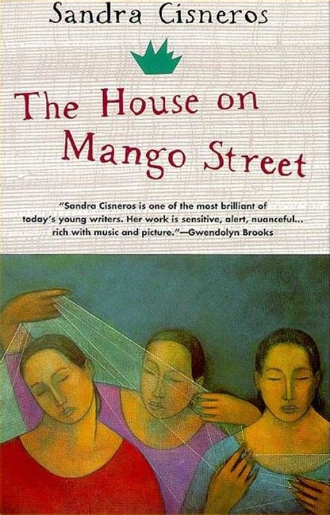 themes in a house on mango street 25 best ideas about sandra cisneros on pinterest the