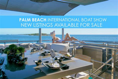 listings debuting   palm beach international boat show worth avenue yachts