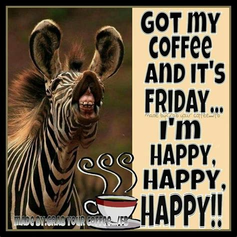 Friday Coffee Meme - 25 best friday coffee quotes on pinterest friday coffee