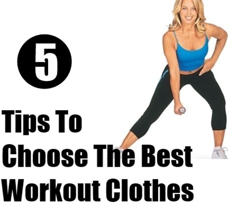 how to choose the best workout clothes tips on choosing