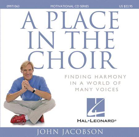 A Place Choir A Place In The Choir Sheet By Jacobson Sheet Plus