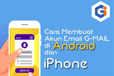 membuat akun email  mail  android  iphone