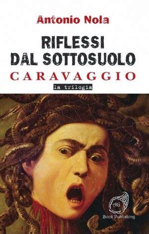 libreria arion testaccio caravaggio400 presentazione thriller quot riflessi dal