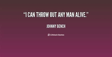 johnny bench quotes johnny bench quotes image quotes at hippoquotes com