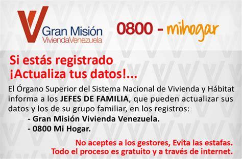0800mihogar actualizar gran misi 243 n vivienda venezuela c 243 mo actualizar datos