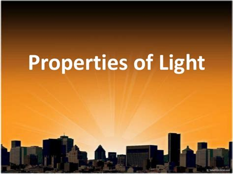 Of Light by 10 Properties Of Light