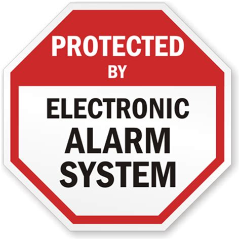protected by electronic alarm system sign