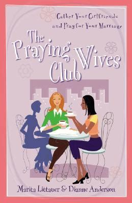 girlfriends for edition books the praying club gather your girlfriends and pray