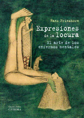 descargar libro de texto el arte de la cocina francesa mastering the art of french cooking descargar libro expresiones de la locura el arte de los enfermos mentales online libreriamundial