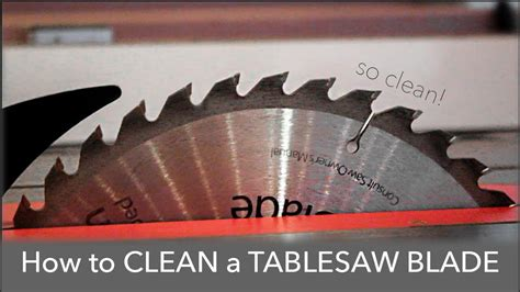 how to clean a table saw blade the best way to clean a table saw blade
