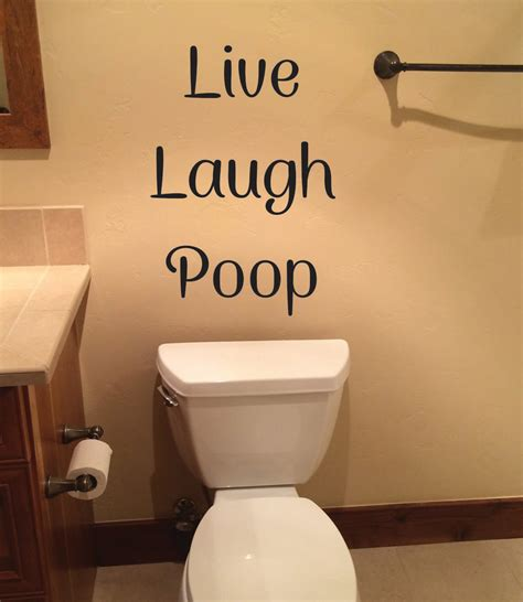 bathroom funny videos funny bathroom wall decor live laugh poop wall decal