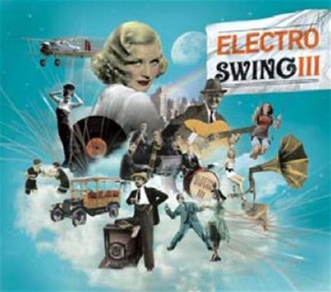 electro swing music artists electro swing vol 3 various artists songs reviews