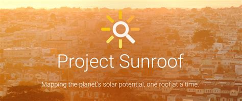 google announces project sunroof to help power the world google nasdaq goog announces project sunroof to help