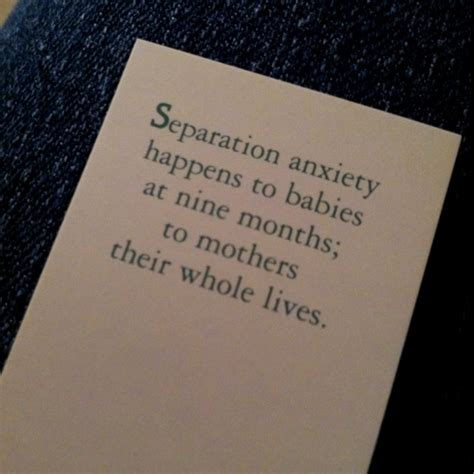 separation anxiety quotes quotes about separation anxiety quotesgram