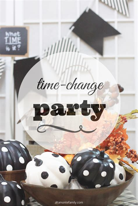 party to home how to transition the party d 233 cor into your fall back time change party altamonte family