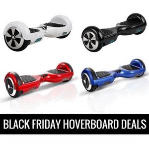 best deals on hoverboards black friday hoverboard black friday deals 2016 amp cyber monday deals