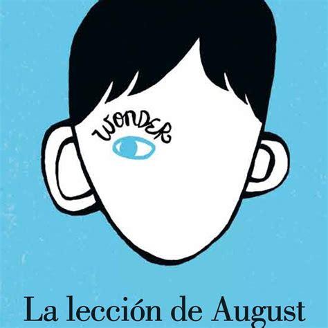 la leccion de august la leccion de agust leer online blog la lecci 243 n de august z do crecimiento personalizado