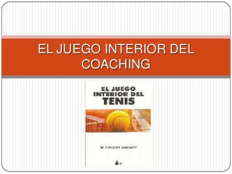 libro el juego interior del el juego interior del coaching