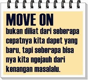 film motivasi untuk move on koleksi gambar kata move on dan dp bbm untuk melupakan