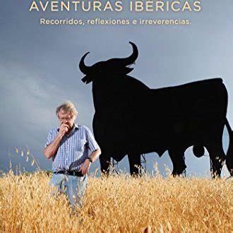 libro aventuras ibericas descargar aventuras ib 233 ricas de ian gibson pdf y epub al dia libros